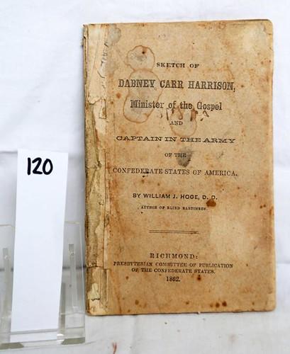Sketch of Dabney Carr Harrison; Minister of the Gospel ($190.40)
