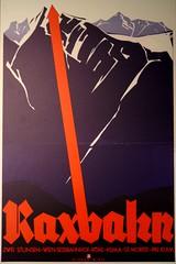 Raxbahn / Rax ropeway (rudi_valtiner) Tags: plakat poster rax raxalpe seilbahn cablecar ropeway werbung advertising advertisement promotion bill alpen alps niederösterreich loweraustria österreich austria druck printing pfeil arrow rot red