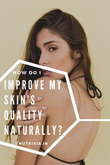 hot to improve skin quality naturally- Nutrixia Food -Nwq (Nutrixia Food) Tags: health skincare aloevera nutrixia remedy roots skinskincare skindiesese skinproblem spots stretchmarks tissues vetiver nutrixiafood