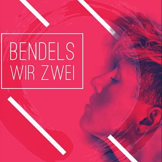 Bendels WIR ZWEI #bendelsmusic