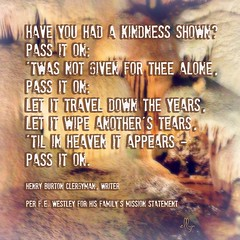 pass it on (writing - invisible at times) Tags: motto poem kindness passiton