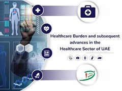 Healthcare Burden and subsequent advances in the Healthcare Sector of UAE (anuj237) Tags: pharma biotech duphat dubai