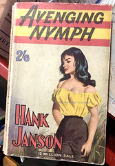 Pulp Fiction : Avenging Nymph by Hank Janson, 1958 - or what passed as risque in 1958 (mikeyashworth) Tags: mikeashworthcollection pulpfiction bookcover bookcoverdesign 1958 avengingnymph graphicdesign type typeface typography printing publishing