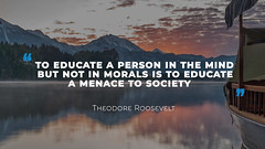 Quote by Theodore Roosevelt (persona.lab) Tags: quotes education thoughts emotions personality theodoreroosevelt