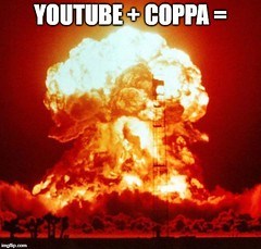 YouTube & COPPA in a nutshell... (RS 1990) Tags: youtube coppa childsonlineprivacyprotectionact inanutshell meme nuke mushroomcloud nuked