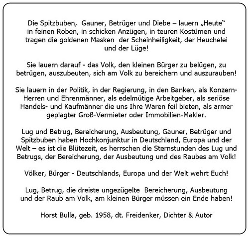(J) Die Blütezeit die Sternstunden des Lug und Betruges der Bereicherung der Ausbeutung und Raub an den Völkern der Erde. - Horst Bulla