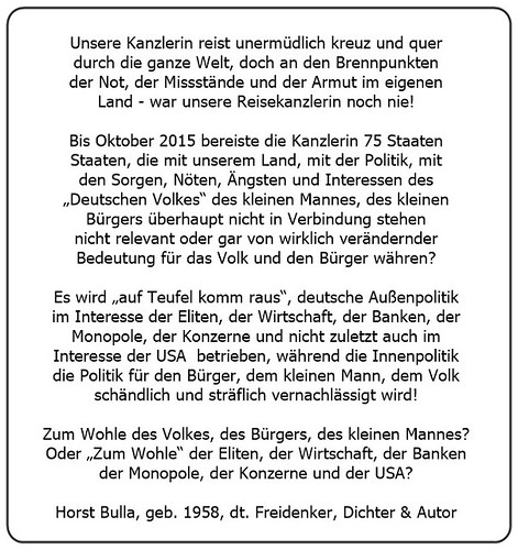 (S) Zum Wohle des Volkes des Bürgers des kleinen Mannes. Oder Zum Wohle der Eliten der Wirtschaft der Banken der Monopole der Konzerne und der USA. - Horst Bulla