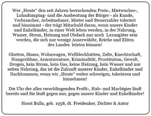 (K) Wer Heute den seit Jahren herrschenden Preis-und Mietwucher Lohndumping-und die Ausbeutung der Bürger toleriert und hinnimmt. - Horst Bulla