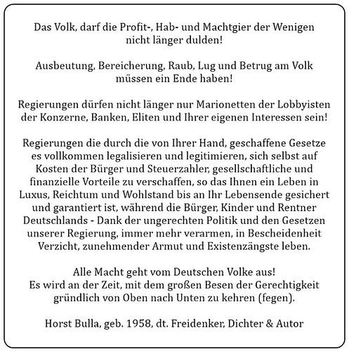 (F) Das Volk darf die Profit-Hab-und Machtgier der Wenigen nicht länger dulden. - Horst Bulla
