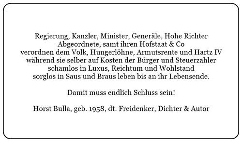 (E) Regierung Kanzler Minister leben in Saus und Braus während Sie per Gesetz dem eigenen Volk Armut verordnen. - Horst Bulla