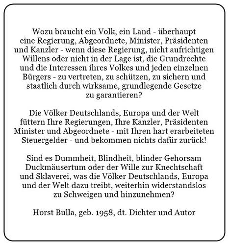 (P) Wozu braucht ein Volk ein Land überhaupt eine Regierung Abgeordnete Minister Präsidenten und Kanzler. - Horst Bulla