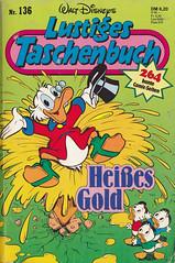 Lustige Taschenbücher #136 (micky the pixel) Tags: comics comic taschenbuch paperback waltdisney ehapaverlag lustigestaschenbuch unclescrooge onkeldagobert ticktrickundtrack hueydeweyandlouie gold fontäne