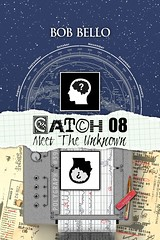 Catch 08 (Space Art) Tags: scifi bobbello catch08 mystery timetravel paralleluniverse 4d fourthdimension investigation accident survival nde meettheunknown anotherlife dictator dictatorship warning vision lifetime psychiatrist polygraph speculativefiction military securitycouncil intergovernmental specialagent fbi