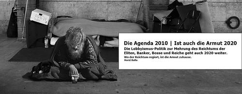 Die Lobbyismus Politik geht weiter. Die Agenda 2010 ist auch die bleibende und kommende  Armut 2020. - Horst Bulla