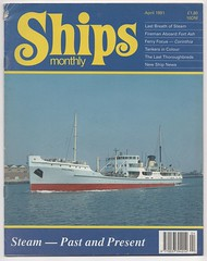 'Ships Monthly', April 1991. (Phineas Redux) Tags: shipsmonthlyapril1991 shipsmonthlymarinemagazine marinephotography magazinecovers