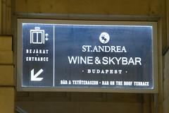 St. Andrear Wine & Skybar, Budapest. (piktaker) Tags: budapest hungary pub bar tavern pubsign barsign publicbar bluefoxwineskybar