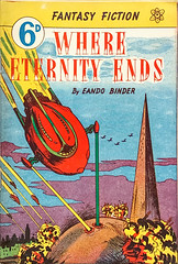 """Where Eternity Ends"" by Eando Binder (1950).  Part of the Fantasy Fiction Series, Whitman Press, Sydney, Australia. Cover based on Frank R. Paul's art (lhboudreau) Tags: paperback paperbacks paperbackbook paperbackbooks vintagepaperback vintagepaperbacks coverart paperbackcover paperbackcovers vintagepaperbackcover vintagepaperbackcovers paperbackart vintagepaperbackart paperbackcoverart 1950 sciencefiction sciencefictionnovel sciencefictionstory classicsciencefiction illustration drawing book books bookart rocket rockets spaceship spaceships pulpart pulpfiction pulp whereeternityends binder eandobinder fantasyfiction whitmanpress australian australia fantasyfictionseries bookseries paperbackseries digest digestsize comicbookstylecover colorcover chapbook frankrpaul artwork pulpstory"