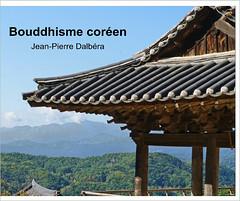 Bouddhisme coréen, un livre photo de Jean-Pierre Dalbéra