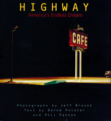 Highway, America's Endless Dream (Thomas Hawk) Tags: sandscafe jeffbrouws americasendlessdream berndpolster restaurant book highway neon neonsign thomashawklibrary fav50 fav10 fav25