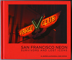 San Francisco Neon, Survivors and Lost Icons (Thomas Hawk) Tags: albarna american california randallannhoman sanfrancisco sanfrancisconeon survivorsandlosticons thomashawklibrary usa unitedstates unitedstatesofamerica verdiclub book neon neonsign fav10 fav25 fav50 fav100