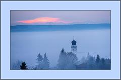 Kirche im Nebelmeer (Church in the sea of fog) (alfred.hausberger) Tags: nebelmeer alpen bad griesbach balkonblick