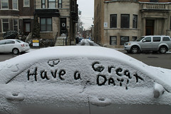 Have A Great Day [Explored 1/16/2020] (Flint Foto Factory) Tags: chicago illinois urban city winter january 2020 north wrigleyville boystown lakeview haveagreatday snow letters sunday morning car windows back alley words beingthere flickr explore explored