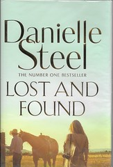 BOOK 04 (Owlet2007) Tags: lost found danielle steel questions life loves decisions career adventure new york boston chicago wyoming valuable lesson 25bookchallenge