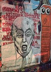 NYC 2019 (bella.m) Tags: graffiti streetart urbanart nyc newyork ny usa art wheatpaste pasteup trump donaldtrump fucktrump potus hysterical