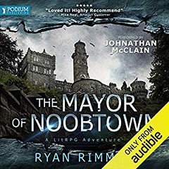 [AudioBook] The Mayor of Noobtown [Download: 2 Formats] (BookGuidePie) Tags: book books ebooks audiobook audiobooks