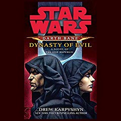 [AudioBook] Dynasty of Evil: A Novel of the Old Republic [Download: 12 Formats] (BookGuidePie) Tags: book books ebooks audiobook audiobooks