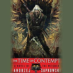 [AudioBook] The Time of Contempt: The Witcher, Book 2 [Download: 12 Formats] (BookGuidePie) Tags: book books ebooks audiobook audiobooks