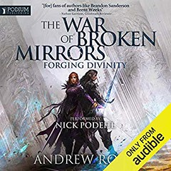 [AudioBook] Forging Divinity: The War of Broken Mirrors, Book 1 [Download: 5 Formats] (BookGuidePie) Tags: book books ebooks audiobook audiobooks