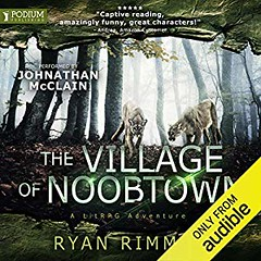 [AudioBook] The Village of Noobtown [Download: 2 Formats] (BookGuidePie) Tags: book books ebooks audiobook audiobooks