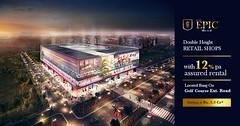Elan Epic - A Luxury Retail Destination In Gurgaon (sapientrealtygurgaon) Tags: elan epic commercial project sector 70 gurgaon