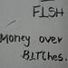 Fish - Money Over Bitches