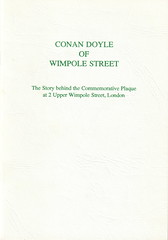 The Arthur Conan Doyle published a chapbook in which Richard Lancelyn Green told how he established the true address of Conan Doyle's London medical practice