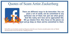 Quotes of Infamous Mark Suckerberg. There are different ways to do innovation. You can plant a lot of seeds, not be committed to any particular one of them, but just see what grows. And this really isn't how we've approached this. We go mission-first, the (fuckfacebookpro) Tags: fuck zuck facebook free speech