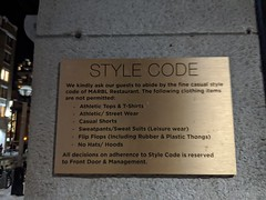 Style code sign, Marbl restaurant, King Street, Toronto, Ontario, Canada (gruntzooki) Tags: toronto ontario ont canada yyz sign signs dresscode
