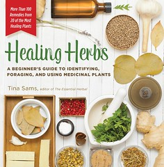 Healing Herbs: A Beginner's Guide to Identifying, Foraging, and Using Medicinal Plants / More than 100 Remedies from 20 of the Most Healing Plants (smallpocketlibrary) Tags: free book bookspdf pdf medicine psychology ebook booksmedicine nutrition cosmos universe science physics technology astronomy neurology surgery anatomy biology chemistry mathematics university infographic picture photography animal wildlife fitness insects amazing wonderful incredibility beauty awesome nature smallpocketlibrary
