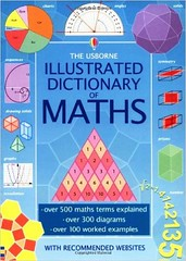 The Usborne Illustrated Dictionary of Math (smallpocketlibrary) Tags: free book bookspdf pdf medicine psychology ebook booksmedicine nutrition cosmos universe science physics technology astronomy neurology surgery anatomy biology chemistry mathematics university infographic picture photography animal wildlife fitness insects amazing wonderful incredibility beauty awesome nature smallpocketlibrary