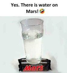 There is water on Mars (gagbee18) Tags: aww funny funnymemes mars memes water