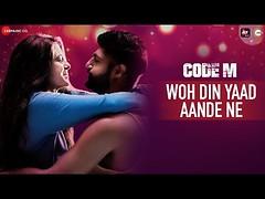 Woh Din Yaad Aande Ne Lyrics - Code M (stylebookie) Tags: album song lyrics bollywood hindi web series
