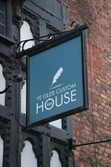 English Pub Sign - Ye Olde Custom House Inn - Chester (big_jeff_leo) Tags: pub sign pubsign publichouse street england english