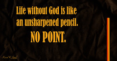 No Point (Back Road Photography (Kevin W. Jerrell)) Tags: stilllife pencils quotes nikond7200 sigmalens inspirational backroadphotography