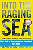 free Into the Raging Sea Thirty-Three Mariners One Megastorm and the Sinking of El Faro book #read