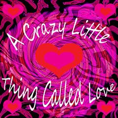 A Crazy Little Thing Called Love (kfocean01) Tags: red pink colors text fractals valentinesday holiday vividart vivid art abstract awardtree artdigital artsy artisticmanipulatiion photoshop photomanipulation shockofthenew