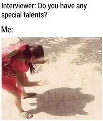 Special talents (gagbee18) Tags: aww funny funnymemes funnypics girls girlsfunny interview memes special talent