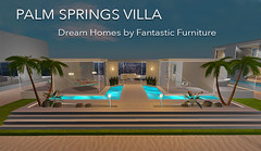 NEW - Palm Springs Villa by Fantastic Furniture (jadatammasSL) Tags: secondlife sl store architecture homeandgarden home house houses homes gacha mesh fantasticfurrniture furniture interiordesign living lighting virtual commercial