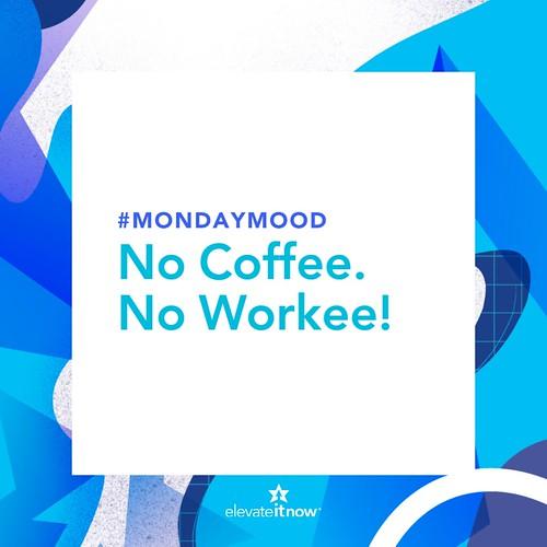 No Coffee, No Workee (2)