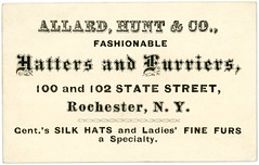 Allard, Hunt & Co., Fashionable Hatters and Furriers, Rochester, N.Y., ca. 1867 (Alan Mays) Tags: ephemera businesscards advertisingcards tradecards advertising advertisements ads cards paper printed allard hunt allardhuntco allardhuntandcompany companies manufacturers fashionable names companynames namechanges changes hatters hats silkhats furriers furs finefurs gentlemen ladies specialties borders statestreet rochester ny newyork victorian 19thcentury nineteenthcentury 1860s 1867 antique old vintage typefaces type typography fonts